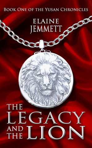 The Legacy and the Lion (The Yusan Chronicles, #1)