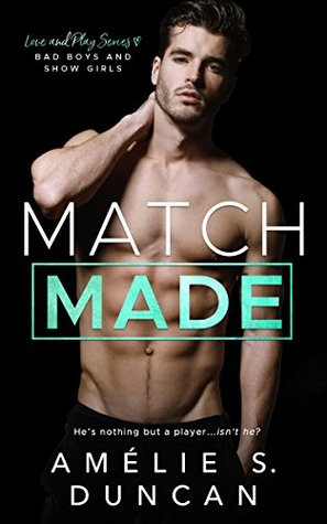 Match Made by Amélie S. Duncan