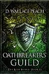 Oathbreakers' Guild (The Rose Shield, #2)