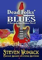Dead Folks' Blues (Harry James Denton Series Book 1)