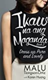 Ikaw Na Ang Maganda 2: How to be Pure and Lovely