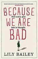 Because We Are Bad: A memoir of OCD