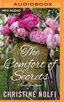 The Comfort of Secrets: A Sweet Lake Novel
