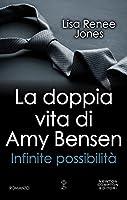 Infinite possibilità (The Secret Life of Amy Bensen, #2)