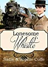 Lonesome Whistle (Spinster Orphan Train #9)