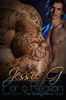 For a Reason (Sizzling Miami #2)