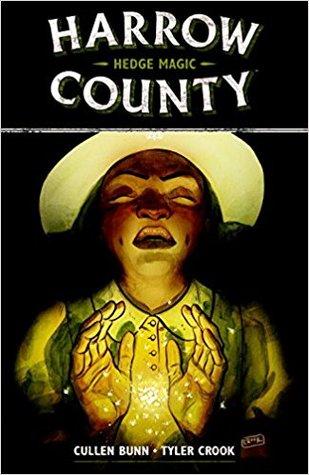 Harrow County, Vol. 6 by Cullen Bunn