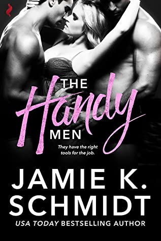 The Handy Men by Jamie K  Schmidt