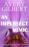An Imperfect Mimic (A Nick Zollicker Story)