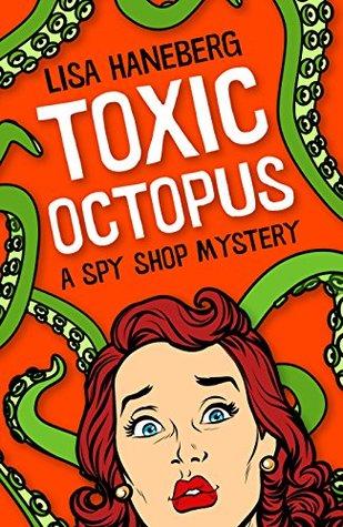 Toxic Octopus by Lisa Haneberg