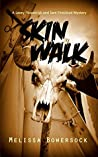 Skin Walk (Lacey Fitzpatrick and Sam Firecloud #2)