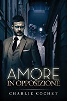 Amore in opposizione