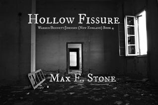 Hollow Fissure: Warren/Bennett/Johnson (New England) Book 4