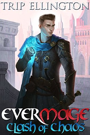 Clash of Chaos (Evermage Prequels #1)