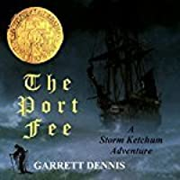 Port Fee (Storm Ketchum Adventure #3)