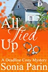 All Tied Up (Deadline Cozy Mystery #3)