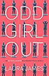 Odd Girl Out by Laura    James