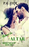 Behind the Altar (Behind the Love, #1)