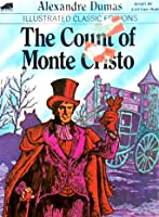 The Count of Monte Cristo (Illustrated Classic Editions)