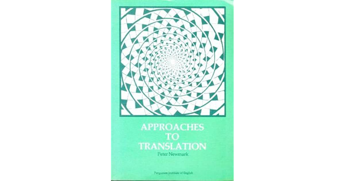 Approaches To Translation Peter Newmark Pdf