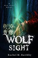 Wolf Sight (New Dawn #3)