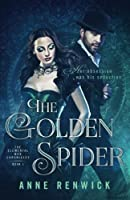 The Golden Spider (Elemental Steampunk Chronicles #1)