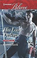 His Last Defense (Uniformly Hot!)