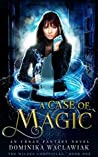 A Case of Magic (The Wildes Chronicles #1)