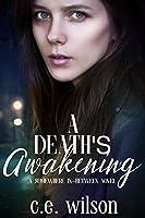A Death's Awakening (Somewhere In-Between #3)