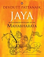 Jaya: An Illustrated Retelling of the Mahabharata