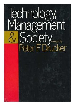 Technology, Management And Society; Essays
