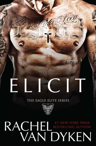 Elicit (Eagle Elite, #4)