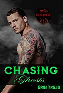 Chasing Ghosts (Hells Fire MC, #3)
