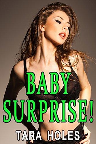 Baby Surprise  by  Tara Holes