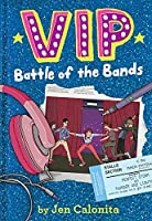 VIP: Battle of the Bands (VIP Series, Book 2)