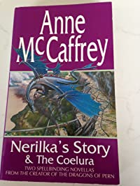 Nerilka's Story & The Coelura