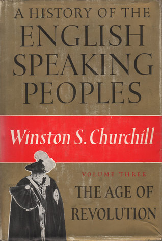 The Age of Revolution by Winston S  Churchill