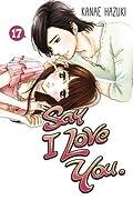 Say I Love You, Vol. 17