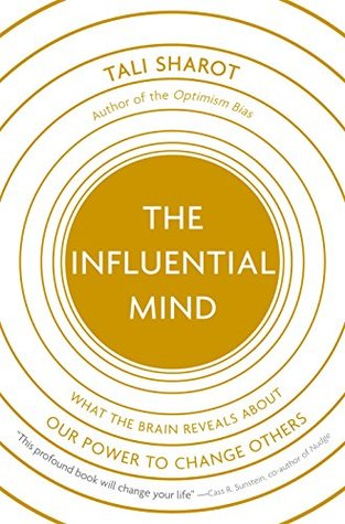 The Influential Mind by Tali Sharot