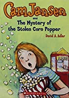 Cam Jansen and the Mystery of the Stolen Corn Popper (Cam Jansen #11)