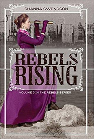 Rebels Rising (Rebel Mechanics #3)