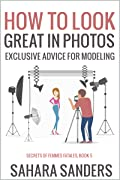 How to Look Great in Photos: Exclusive Advice for Modeling