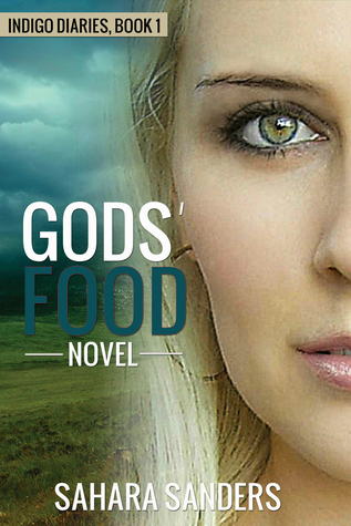 Gods' Food by Sahara Sanders