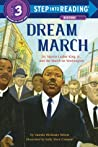 Dream March: Dr. Martin Luther King, Jr.,  and the March on Washington pdf book review free