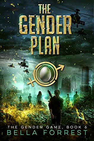 The Gender Plan by Bella Forrest