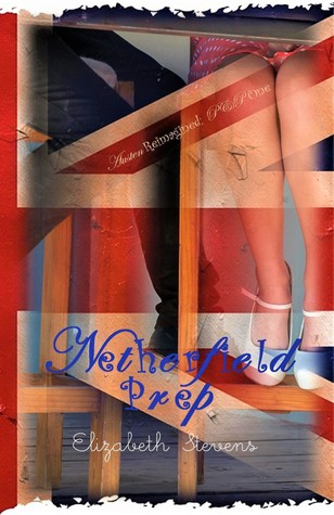 Netherfield Prep (Austen Reimagined: P&P #1)