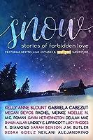 SNOW: Stories of Forbidden Love