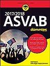 2017 / 2018 ASVAB For Dummies