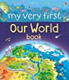 Our World Book (My Very First)