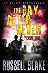 Perdition (The Day After Never #6)